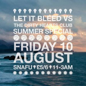 Let It Bleed vs Dirty Hearts Club Summer Mix 2012