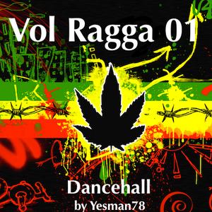 VOL RAGGA 01 (Major Lazer, Busy Signal, Beenie Man, Mario C, Dj Mike