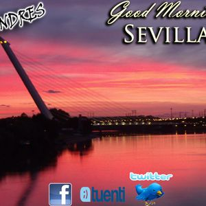 good morning sevilla dj andres tech house