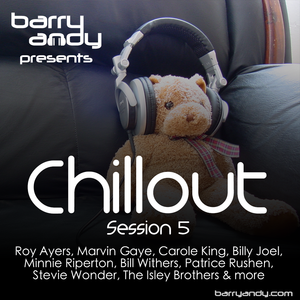 Chillout 5 - The '70s, Roy Ayers, Marvin Gaye, Carole King, Minnie Riperton, Bill Withers