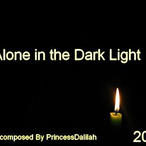 Alone in the Dark Light!