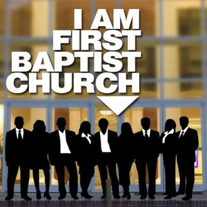 I AM FIRST BAPTIST CHURCH - I Will Be a Functioning Church Member (Audio)