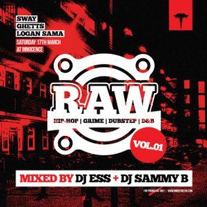 Raw Mix Vol.1 (Mixed By Deejay Ess & Sammy B)