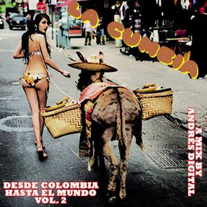 La Cumbia Vol2 - Desde Colombia hasta el Mundo