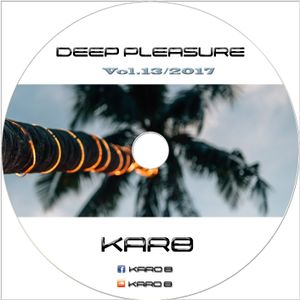 Karo B-Deep pleasure 2017 (Vol.13)