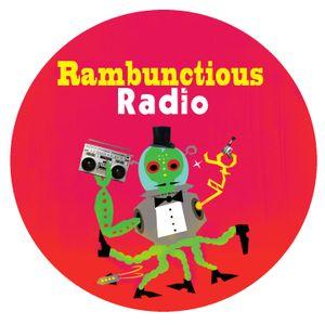 Rambunctious Radio April 13th