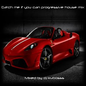 Catch me if you can progressive house mix