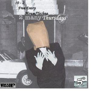 '2ManyThursdays' @ 5° Below. 28/06
