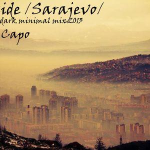 nane el capo - Dark side / Sarajevo / tech-house & dark minimal mix 2013