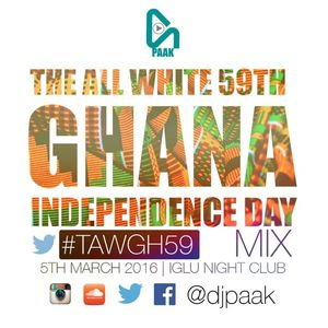 Dj Paak - Ghana Independence mix #tawgh59 Mix