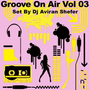 Groove On Air Vol 03