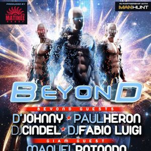 D'Johnny and Paul Heron B2B @ BEYOND CIRCUIT BARCELONA 2013