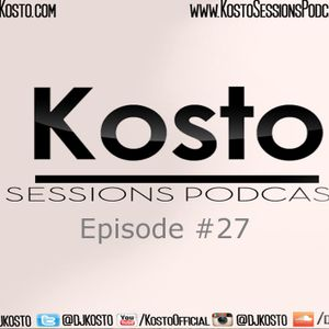Kosto Sessions Podcast 27