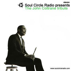 Soul Circle Radio presents the John Coltrane Tribute