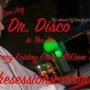 Dr Disco   The The Session Soulful Friday Mix  10