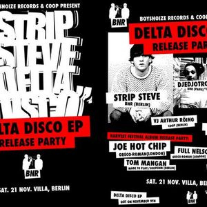 Strip Steve - DJ Mix @ Delta Disco Release Party (2009 - Villa Berlin)