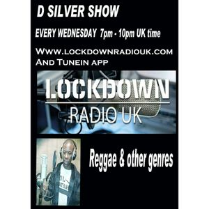 D Silver Show  on Lockdown Radio Uk  21 Dec 2016