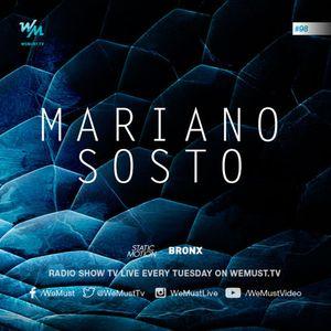 We Must Radio S4E98 - Mariano Sosto - Dj Set