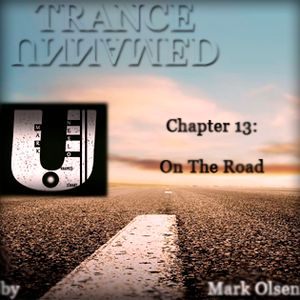Unnamed Trance Chapter 13 (On The Road)