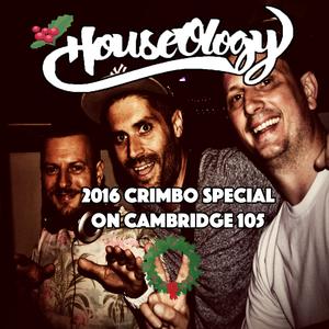HouseOlogy Radio - 2016 Crimbo special