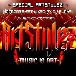 """- Special ArtStylez """" Flame Of ArtCore """" Mixed By Dj Flame"""