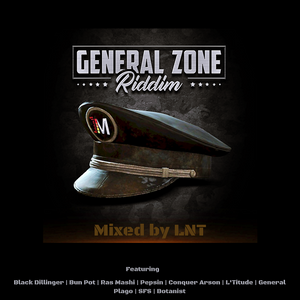General Zone Riddim Mix by LNT