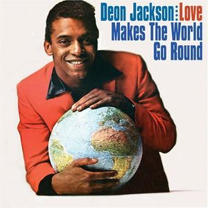 Deon Jackson - Love makes the world go around