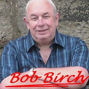 #104 The Bob Birch Radio Show Week Ending 25/3/16
