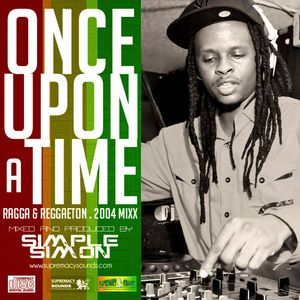 Once Upon A Time  Ragga & Reggaeton(2004)