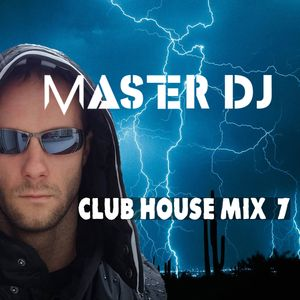 MasterDj - Club House Mix 7