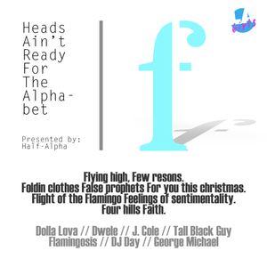 Half-Alpha - Heads Ain't Ready for the Alphabet - Side f1