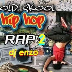 Dj Enzo Old School Hip Hop Rap 2