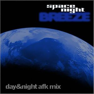 space night BREEZE-01 (day mix) by AFK