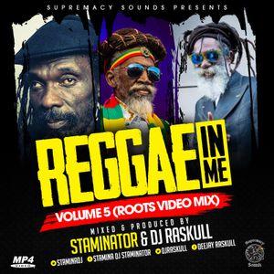 Reggae In Me(R I M)-5-{Audio Part} - Staminator X Dj Raskull