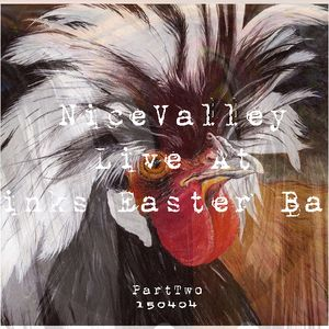 NiceValley Live Easter Bash 150404 PartTwo