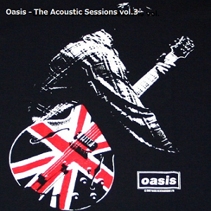 Oasis - The Acoustic Sessions vol.3