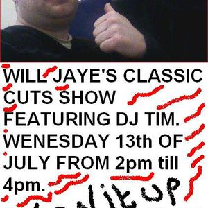 Will Jaye's Classic Cuts Show Featuring DJ Tim - Part 1