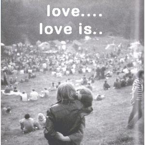 Love...Love is.....