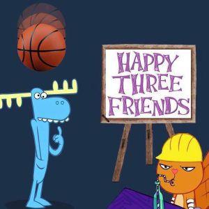 Happy Three Friends [21/03/2016]