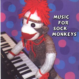 Music for Sock Monkeys