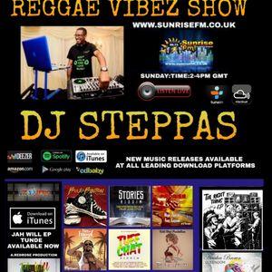DJ Steppas - Reggae Vibez Show (4-8-19)