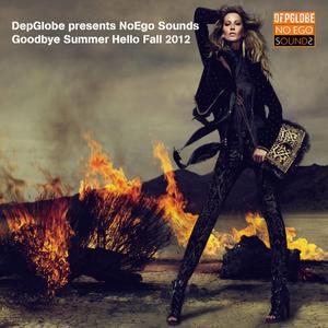 DepGlobe presents NoEgo Sounds Goodbye Summer Hello Fall 2012