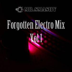 Forgotten Electro Mix Vol 1
