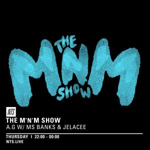 The M'N'M Show w/ Ms Banks & Jelacee - 4th August 2016