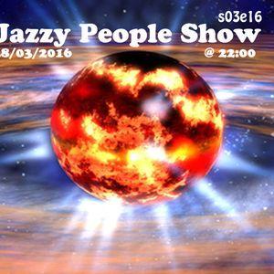 Jazzy People Show - S03E16 - People! @ VoiceWebRadio.com 28/03/2016