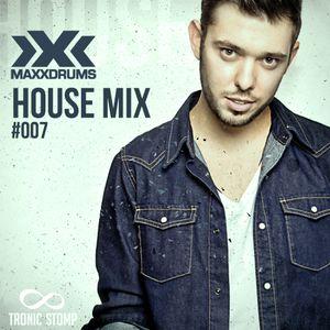 MaxXDrums - House Mix #007