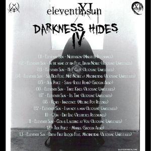 Darkness Hides IV