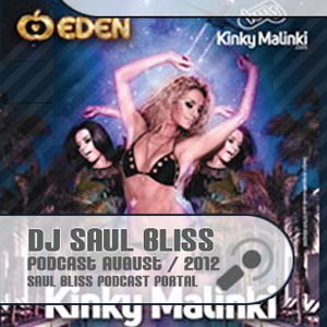 Saul Bliss - Eden Ibiza July 2012 - Kinky Malinki Live Mix