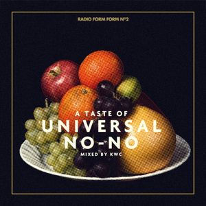 KWC's A Taste Of Universal No No Mix