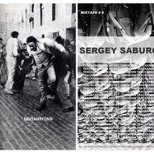MUTАNṪFUNҠ MIXTAPE #5 by Saburov